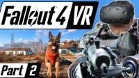 【大丁丁VR】我居然还能碰到人类 #2 | Fallout 4 VR| htcvive VR游戏