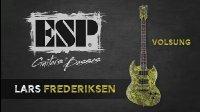 ESP LTD Lars Frederiksen Volsung 试听测评