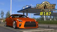 欧洲卡车模拟2 #187: 这不是战神! 2017款日产GTR-R35 | Euro Truck Simulator 2