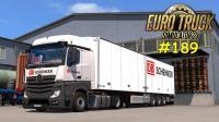 欧洲卡车模拟2 #189: Mercedes Actros MP4 v 1.20 | Euro Truck Simulator 2