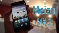 魅族MX2介绍、试玩、对比