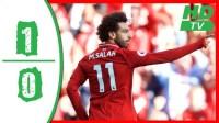[10分钟集锦]萨拉赫进球门神救险 利物浦1-0布莱顿3战全胜领跑