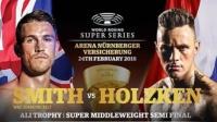 2018-2-24 卡勒姆·史密斯 vs 尼基·霍尔茨肯