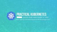 Kubernetes实战: 如何1分钟内在本地启动一个多节点集群(上)