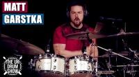 ★ME威律动★Matt Garstka - White Lighter (UK Drum Show 2019)