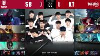 2020LCK春季赛SB vs KT_1-第八周Day4