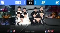 2020LCK春季赛AF vs DRX_3-第八周Day5