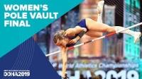 女子撑杆跳高决赛 - 2019田径世锦赛(多哈)