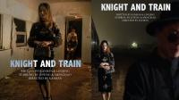 【棒冰兄弟影视】谍战大片《KNIGHT AND TRAIN》