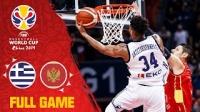 2019男篮世界杯 希腊 vs 黑山
