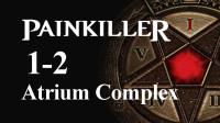 恐惧杀手攻略1-2:Atrium Complex(Nightmare全收集)