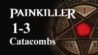 恐惧杀手攻略1-3:Catacombs(Nightmare全收集)