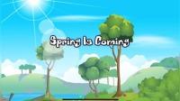 幼儿园英语儿歌spring is coming