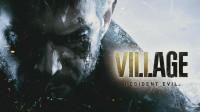 PC游戏 生化危机8 村庄 惊悚剧情流程 第一期