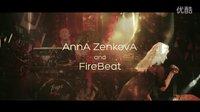 Anna Zenkova and FireBeat promo video (mush up)