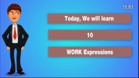 """英语俚语-【跟Jim学英语】初级英语学习视频""""10 work expressions""""第一节"""