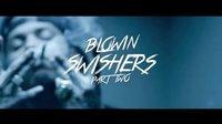 Blowin' Swishers Pt. 2