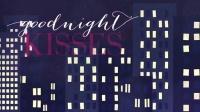 Goodnight Kisses 歌词版