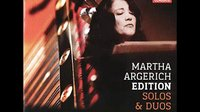 Martha Argerich Edition - Solos & Duos.