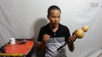 讲解葫芦丝如何吹出中音5、中音6与低音3 [滇南古韵葫芦丝教学视频]