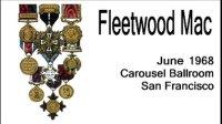 Fleetwood Mac - 1968 Carousel Ballroom, SF
