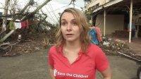 救助儿童会工作人员于菲律宾现场消息