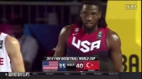 法里德(Kenneth Faried)集锦22分8板 14.08.31 美国VS土耳其 -