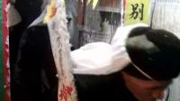 炉山镇发乐村坡脚拍摄点蔡国友父亲仙逝纪录片第二碟