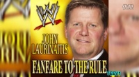 WWE入场音乐: John Laurinaitis 2nd and New WWE Theme Song 'Fanfare To The Rule