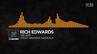 [Progressive House] - Rich Edwards - We Are (feat. Danyka Nadeau) [Monstercat R]