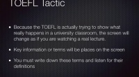 Tactics for the TOEFL: Listening 2 - Academic Lecture and Taking Notes
