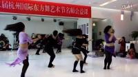 杭州肚皮舞 杭州国际东方舞艺术节名师公开课 Summer老师