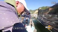 《渔我同行》筏钓白砂 第284期 [720P]