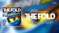 乐高幻影忍者最新音乐:the pirate whip by the Fold