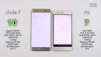 Note 7 vs  华为P9 4GB - 速度、发热、耗电对比评测!