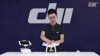 DJI 大疆精灵4 Phantom 4 新手教学视频–飞行前准备 启动