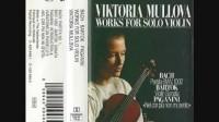 维多利亚·穆洛娃小提琴演奏集锦(巴赫/巴托克/帕格尼尼)