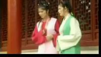 30集越剧红楼梦全剧精彩唱段[17-9-3][视频]伴 鸳鸯抗婚避厄运