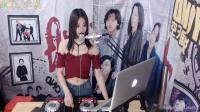 靓妹全新热爱音乐DJ2019现场美女打碟串烧DJ小师妹(2)