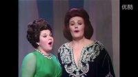 琼·萨瑟兰 玛莉莲·霍恩二重唱:请看吧,诺尔玛