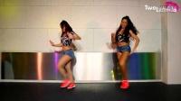 TwoLicious-zumba 尊巴舞蹈视频教学 减肥健身广场舞