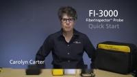 FI-3000 FiberInspector™ Pro--开始使用FI-3000!
